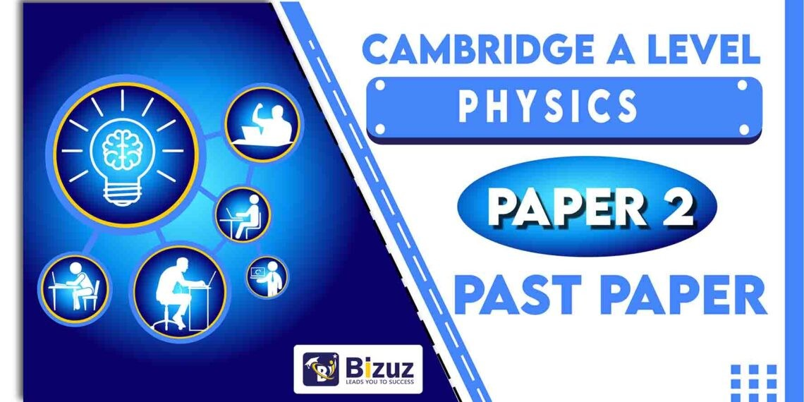 Cambridge A Level Physics Past Papers
