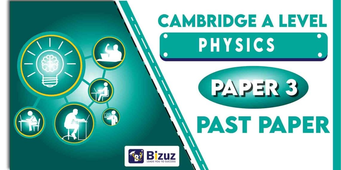 Physics A Level Past Papers