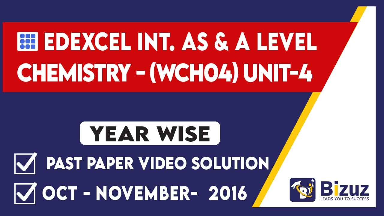 Edexcel AS & A Level Chemistry Past Paper Video Solution_May-June 2016